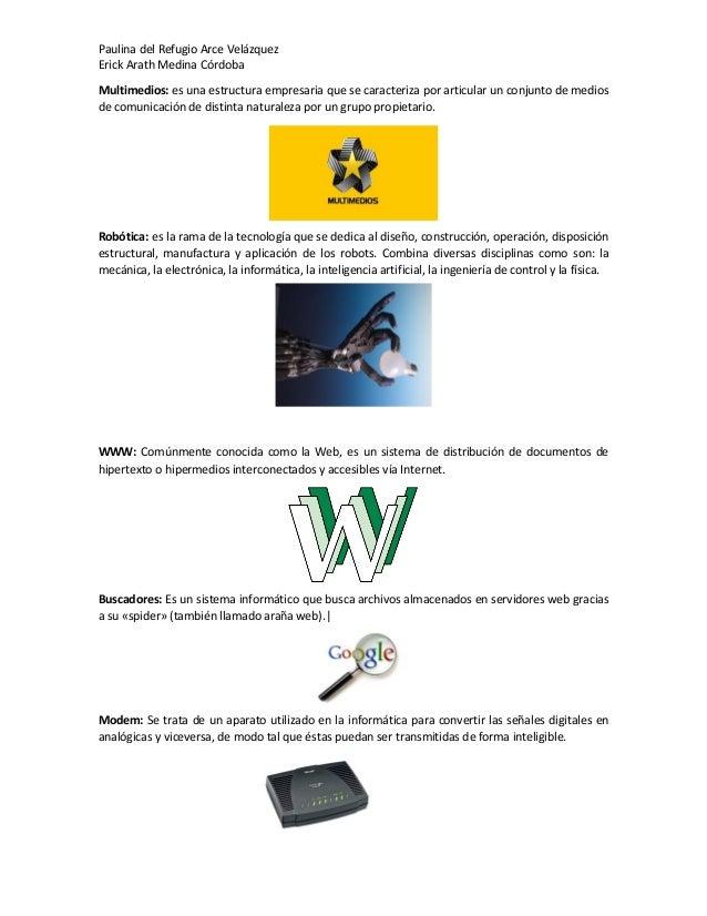 Paulina del Refugio Arce Velázquez Erick Arath Medina Córdoba Multimedios: es una estructura empresaria que se caracteriza...