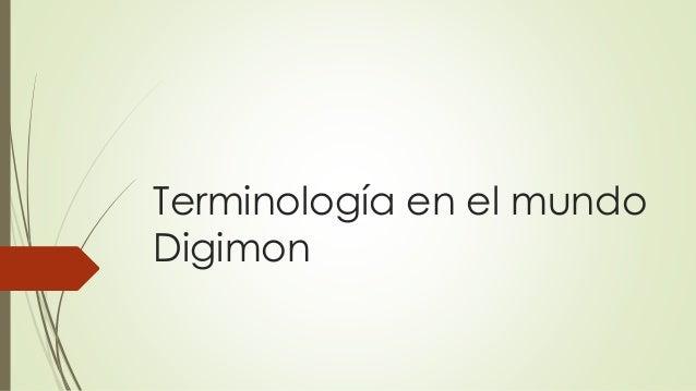 Terminología en el mundo Digimon