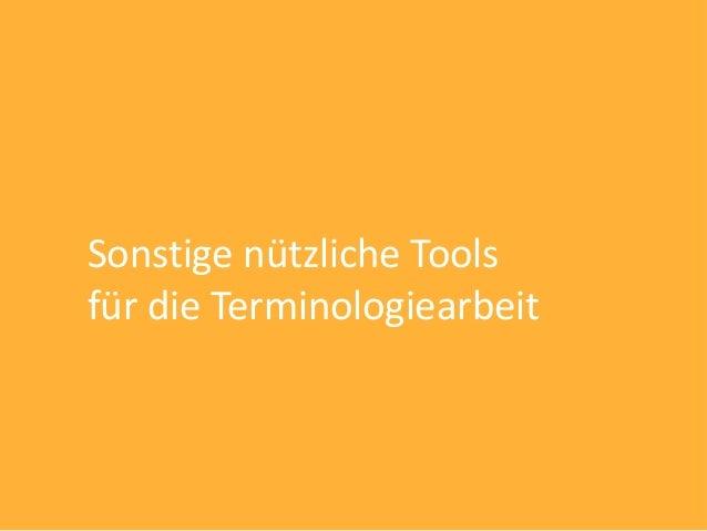 Sonstige nützliche Toolsfür die Terminologiearbeit