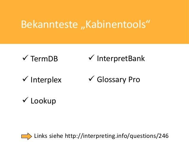 "Bekannteste ""Kabinentools"" TermDB                InterpretBank Interplex             Glossary Pro Lookup   Links sieh..."