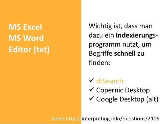 MS Excel                      Wichtig ist, dass manMS Word                       dazu ein Indexierungs-                   ...