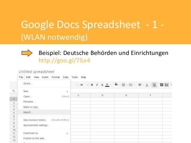 Google Docs Spreadsheet - 1 -(WLAN notwendig)    Beispiel: Deutsche Behörden und Einrichtungen    http://goo.gl/7lLv4