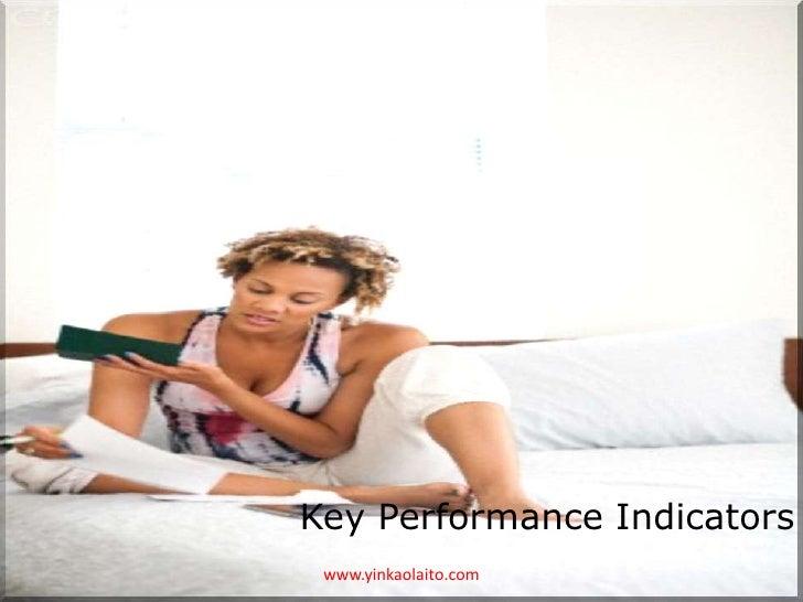 Key Performance Indicators www.yinkaolaito.com