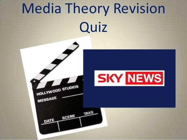 Media Theory Revision        Quiz