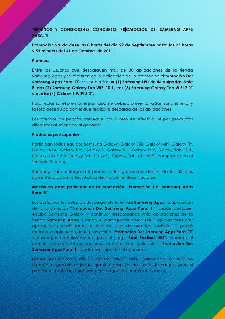 TÉRMINOS Y CONDICIONES CONCURSO: PR OMOCIÓN DE: SAMSUNG APPSPARA: TIPromoción valida dese las 0 horas del día 29 de Septie...