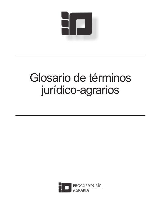 Glosario de términos jurídico-agrarios