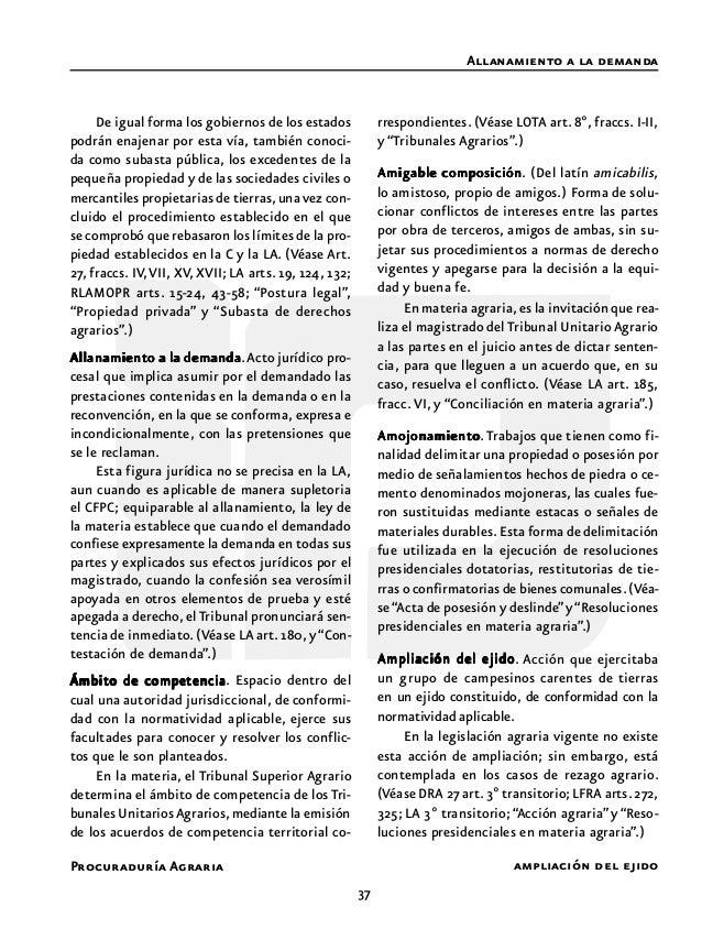 39 Procuraduría Agraria parcial de la reglamentación necesaria, y que las disposiciones supletorias no contraríen las base...