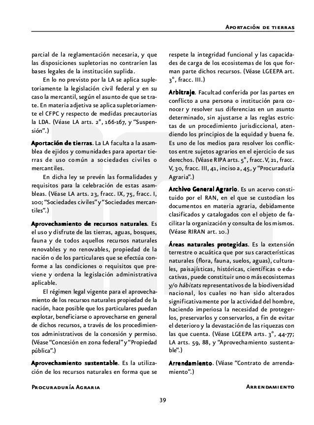41 Procuraduría Agraria no se prevé la existencia de asambleas ordina- ria mensual, de balance y programación y la general...