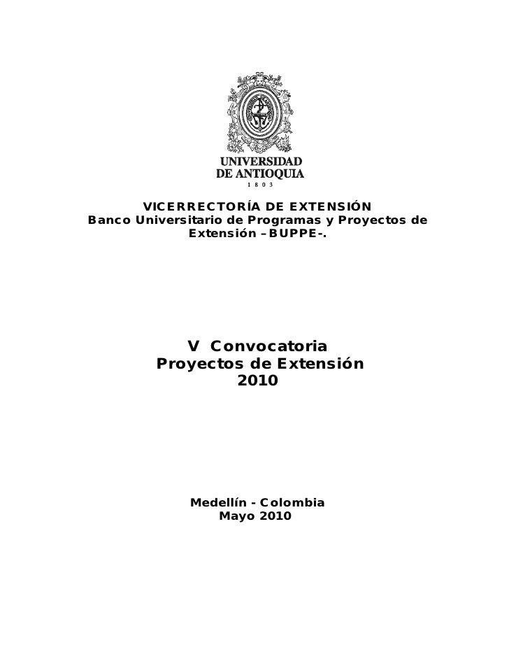 VICERRECTORÍA DE EXTENSIÓN Banco Universitario de Programas y Proyectos de              Extensión –BUPPE-.                ...