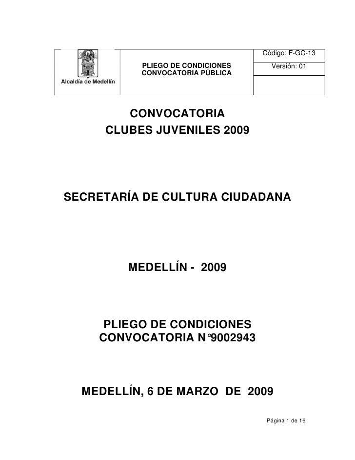 Código: F-GC-13           PLIEGO DE CONDICIONES     Versión: 01           CONVOCATORIA PÚBLICA             CONVOCATORIA   ...