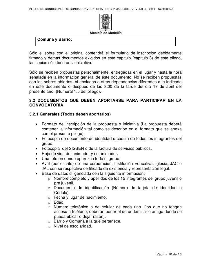 PLIEGO DE CONDICIONES- SEGUNDA CONVOCATORIA PROGRAMA CLUBES JUVENILES -2009 – No 9002943         Comuna y Barrio:   Sólo e...