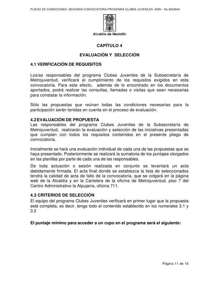 PLIEGO DE CONDICIONES- SEGUNDA CONVOCATORIA PROGRAMA CLUBES JUVENILES -2009 – No 9002943                                  ...