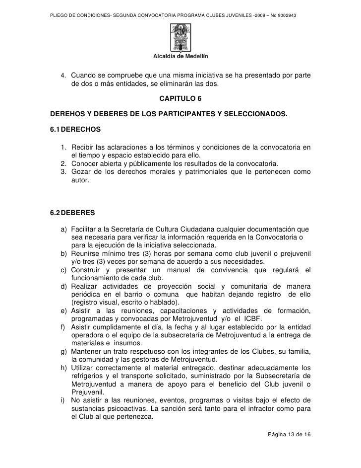 PLIEGO DE CONDICIONES- SEGUNDA CONVOCATORIA PROGRAMA CLUBES JUVENILES -2009 – No 9002943        4. Cuando se compruebe que...