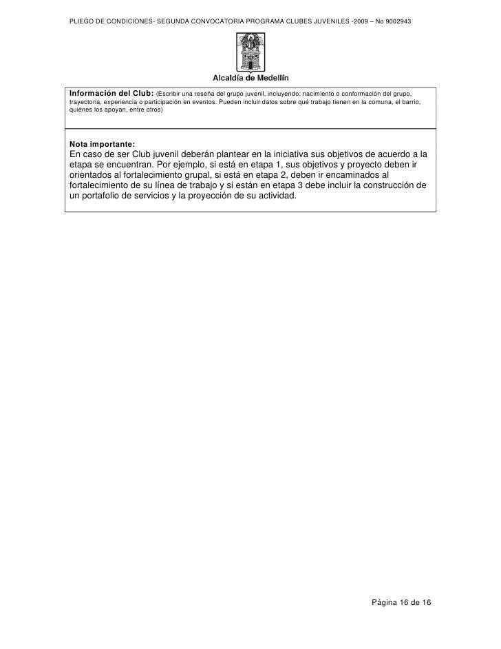 PLIEGO DE CONDICIONES- SEGUNDA CONVOCATORIA PROGRAMA CLUBES JUVENILES -2009 – No 9002943     Información del Club: (Escrib...