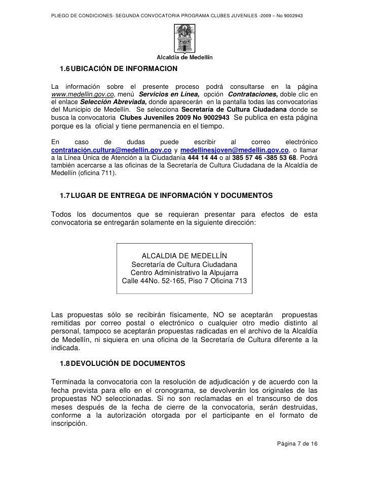 PLIEGO DE CONDICIONES- SEGUNDA CONVOCATORIA PROGRAMA CLUBES JUVENILES -2009 – No 9002943       1.6 UBICACIÓN DE INFORMACIO...