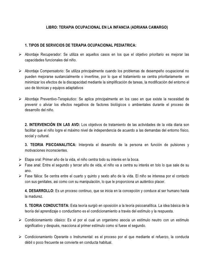 LIBRO: TERAPIA OCUPACIONAL EN LA INFANCIA (ADRIANA CAMARGO)<br />1. TIPOS DE SERVICIOS DE TERAPIA OCUPACIONAL PEDIATRICA:<...