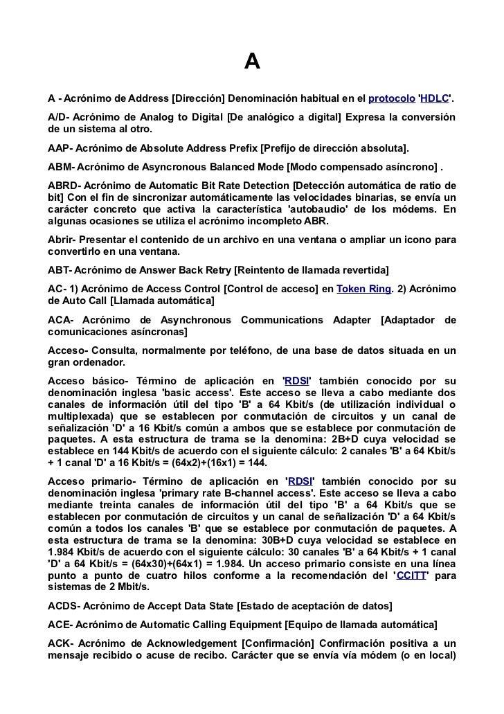 AA - Acrónimo de Address [Dirección] Denominación habitual en el protocolo HDLC.A/D- Acrónimo de Analog to Digital [De ana...