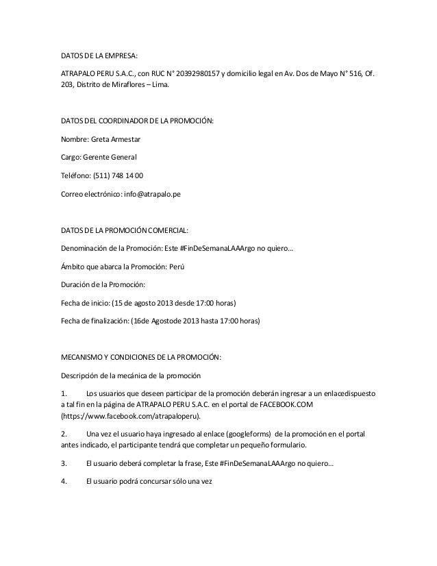 DATOS DE LA EMPRESA: ATRAPALO PERU S.A.C., con RUC N° 20392980157 y domicilio legal en Av. Dos de Mayo N° 516, Of. 203, Di...