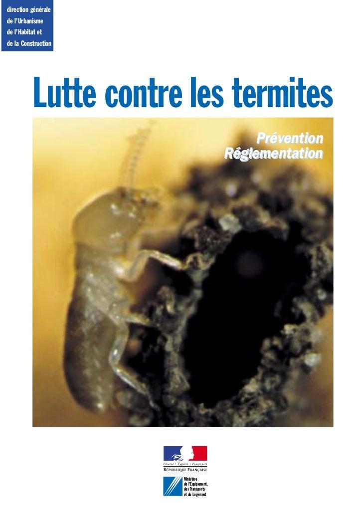 direction généralede l'Urbanismede l'Habitat etde la Construction           Lutte contre les termites                     ...