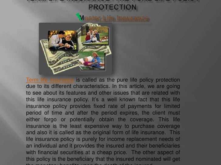 Term life insurance the pure life policy protection