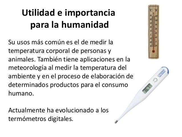 Termometro Un termómetro es un instrumento que se utiliza para medir la temperatura. termometro