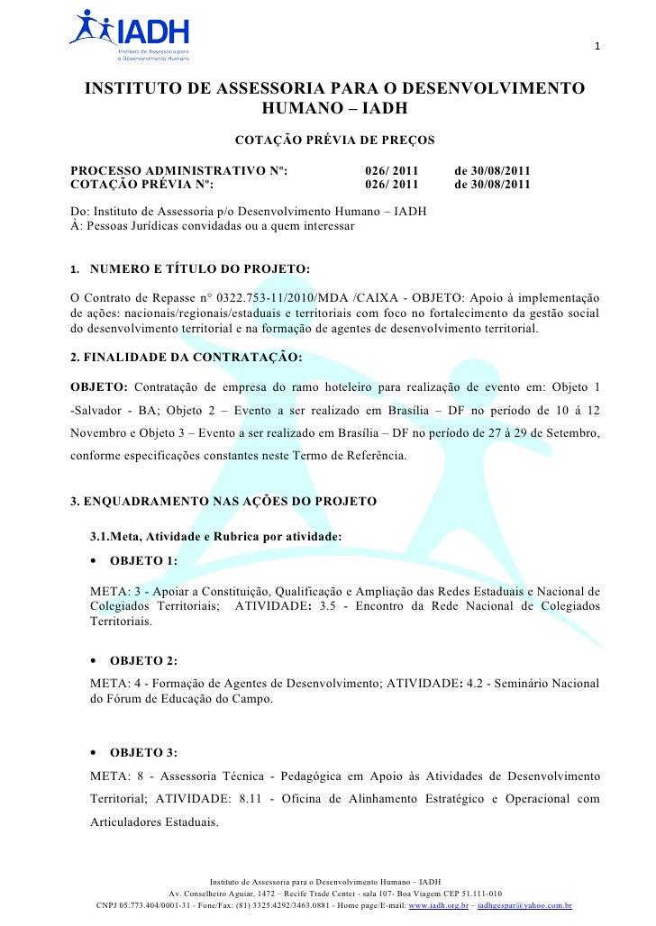 1  INSTITUTO DE ASSESSORIA PARA O DESENVOLVIMENTO                   HUMANO – IADH                                         ...