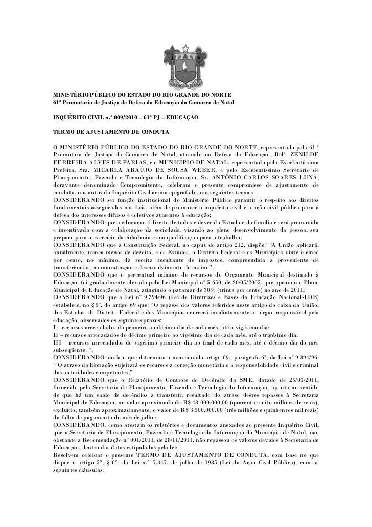 MINISTÉRIO PÚBLICO DO ESTADO DO RIO GRANDE DO NORTE61ª Promotoria de Justiça de Defesa da Educação da Comarca de NatalINQU...
