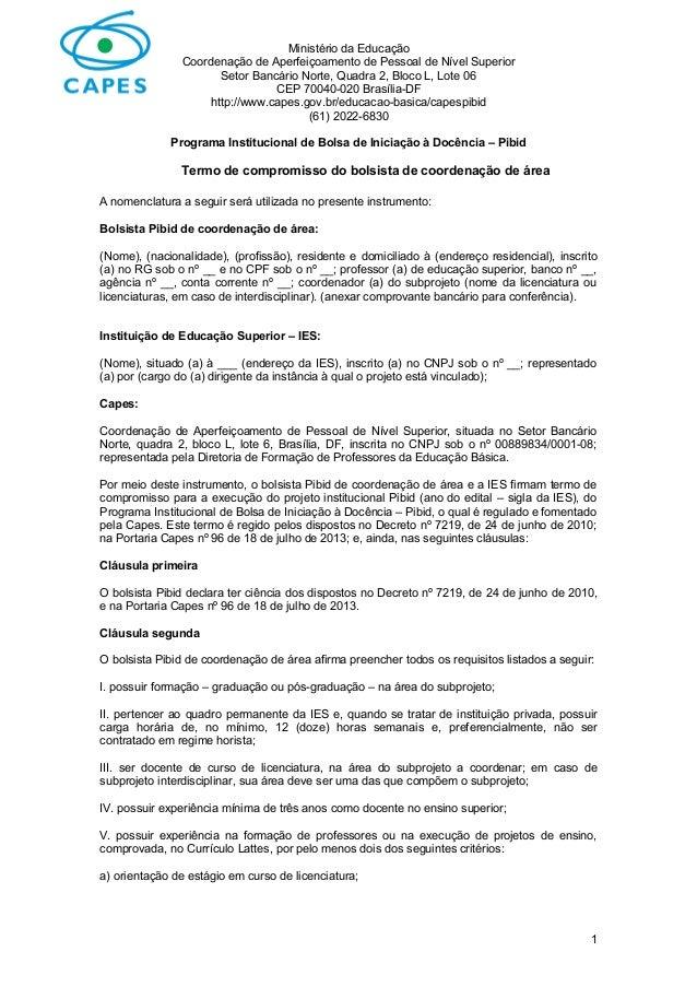 Ministério da Educação Coordenação de Aperfeiçoamento de Pessoal de Nível Superior Setor Bancário Norte, Quadra 2, Bloco L...