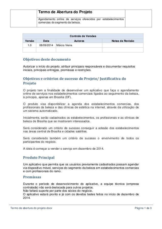 Termo de Abertura do Projeto  Agendamento online de serviços oferecidos por estabelecimentos  comercias do segmento da bel...