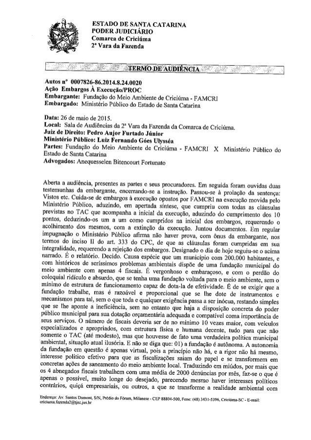 "ESTADO DE SANTA CATARINA PODER JUDICIÁRIO  Comarca de Criciúma  2"" Vara da Fazenda        Autos n"" 0007826-862014.824.002!..."