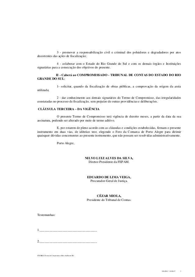 Termo de Compromisso da área ambiental assinado pelo Governo do Estado, o MPE e o TCE Slide 2