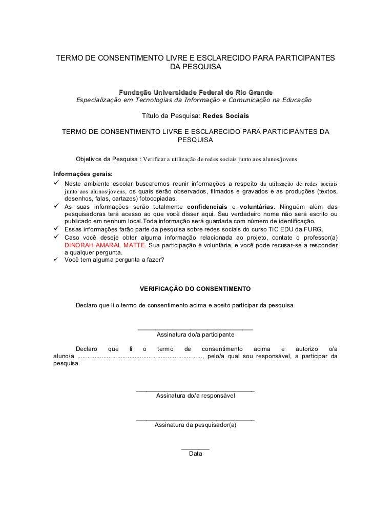 TERMO DE CONSENTIMENTO LIVRE E ESCLARECIDO PARA PARTICIPANTES                         DA PESQUISA                         ...