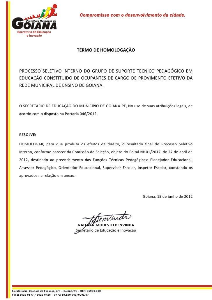 Compromisso com o desenvolvimento da cidade.                                               TERMO DE HOMOLOGAÇÃO     PROCES...