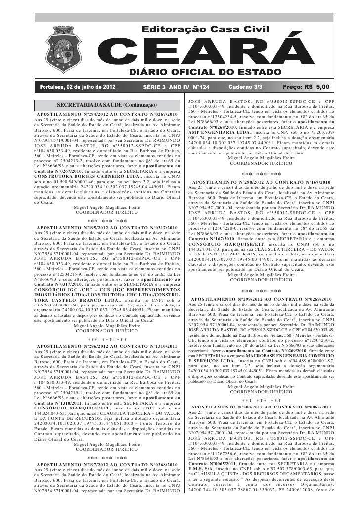 DIÁRIO OFICIAL DO ESTADO                      SÉRIE 3 ANO IV Nº124                  FORTALEZA, 02 DE JULHO DE 2012        ...