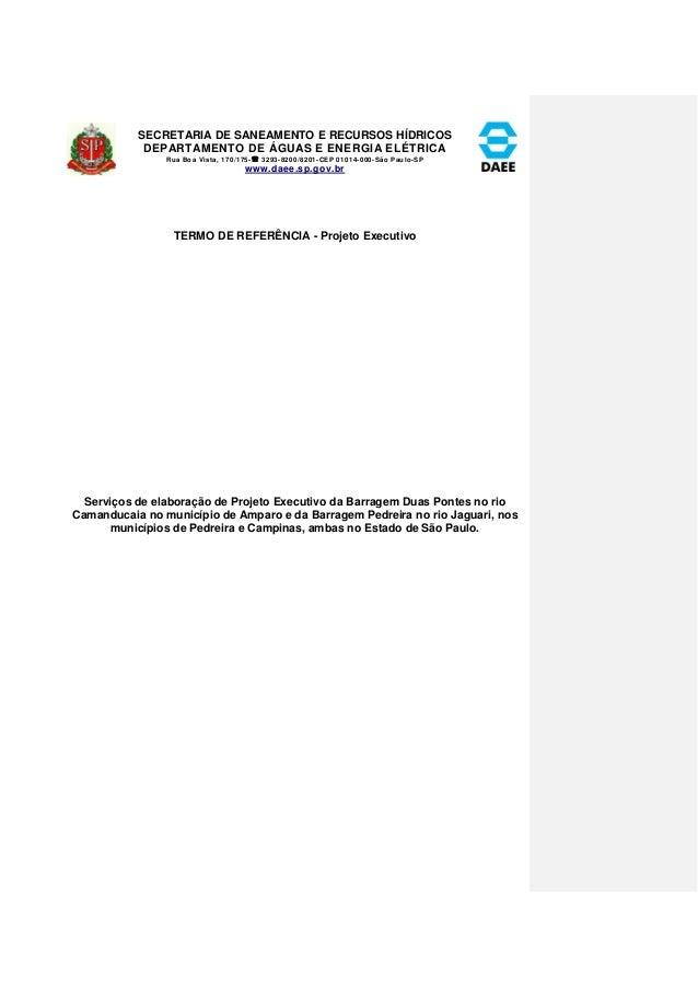 SECRETARIA DE SANEAMENTO E RECURSOS HÍDRICOS  DEPARTAMENTO DE ÁGUAS E ENERGIA ELÉTRICA  Rua Boa Vista, 170/175- 3293-8200...