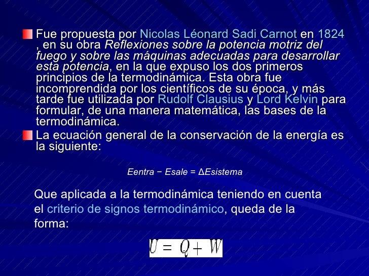 <ul><li>Fue propuesta por  Nicolas   Léonard   Sadi   Carnot  en  1824 , en su obra  Reflexiones sobre la potencia motriz ...