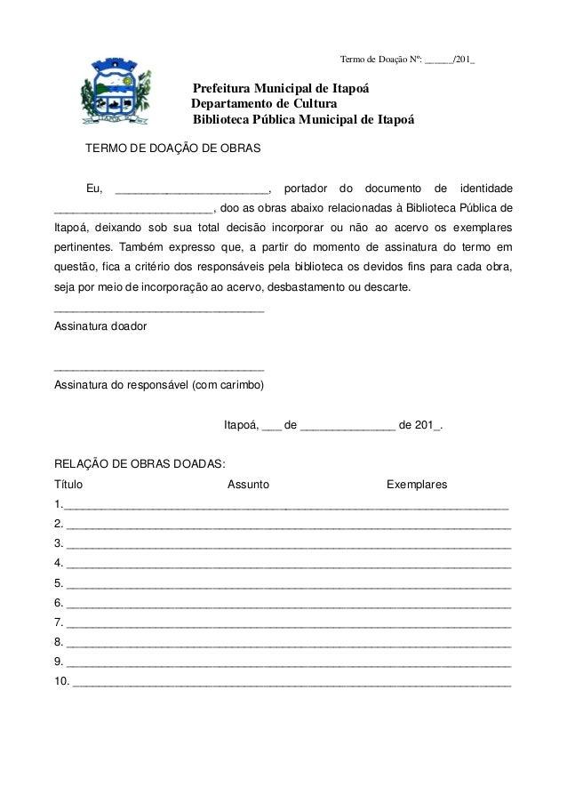 Termo de Doação Nº: ______/201_                           Prefeitura Municipal de Itapoá                           Departa...
