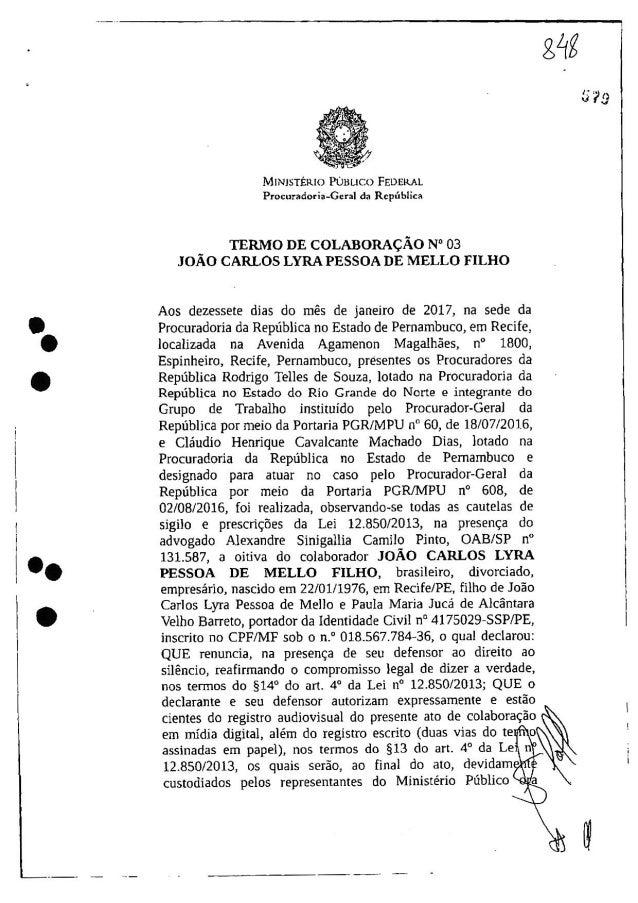Leia trecho do termo de delação do empresário João Carlos Lyra