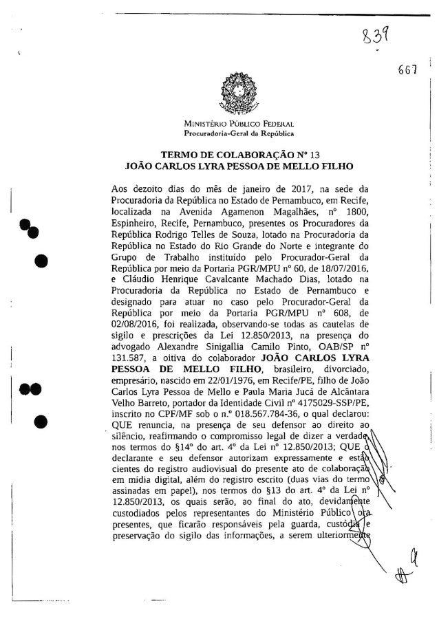 Leia o termo de delação do empresário João Carlos Lyra