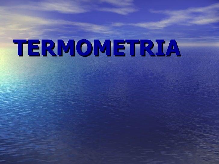TERMOMETRIA