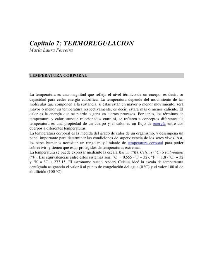 Capítulo 7: TERMOREGULACION<br />María Laura Ferreira<br />TEMPERATURA CORPORAL<br />La temperatura es una magnitud que re...