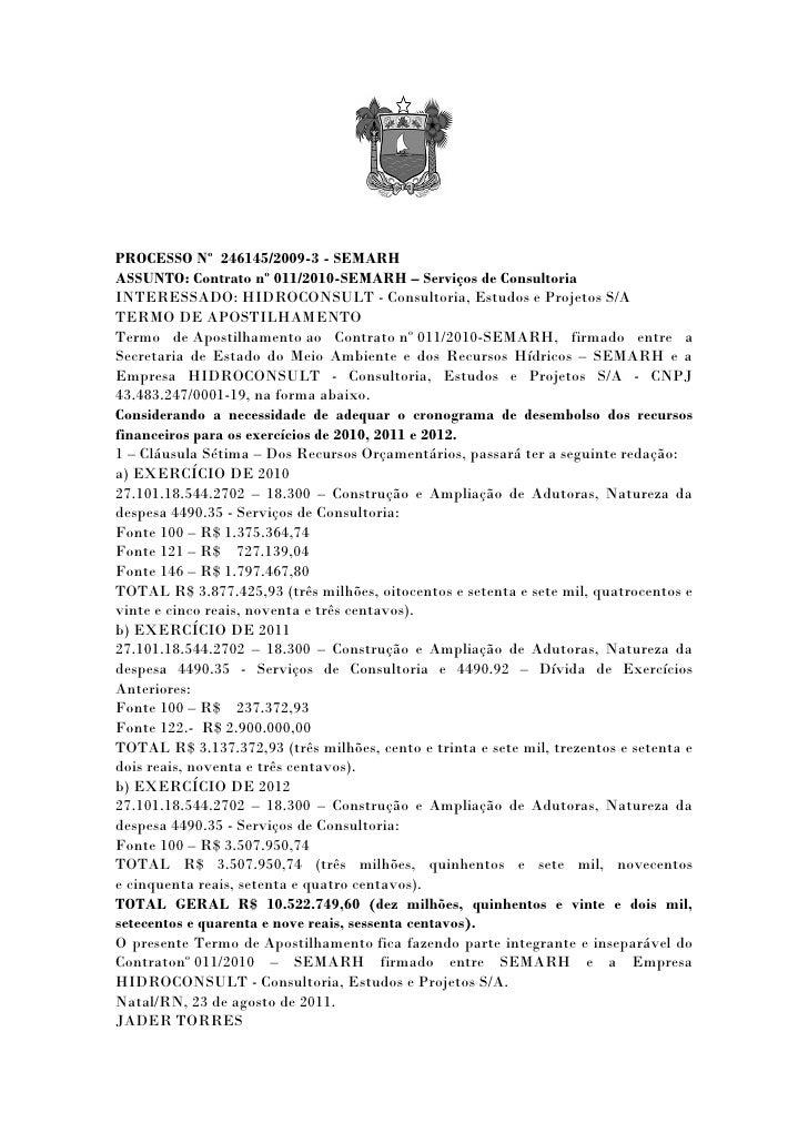 PROCESSO Nº 246145/2009-3 - SEMARHASSUNTO: Contrato nº 011/2010-SEMARH – Serviços de ConsultoriaINTERESSADO: HIDROCONSULT ...