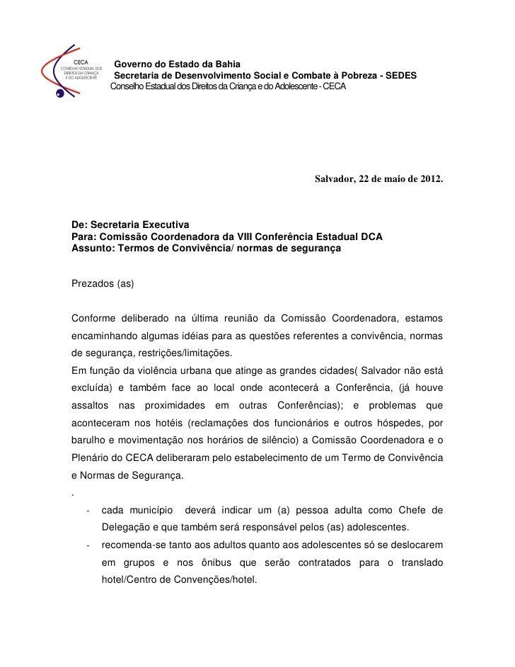 Governo do Estado da Bahia          Secretaria de Desenvolvimento Social e Combate à Pobreza - SEDES         Conselho Esta...