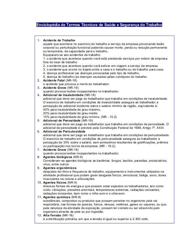 Enciclopédia de Termos Técnicos de Saúde e Segurança do Trabalho 1.  Acidente de Trabalho aquele ... bef15c38fe