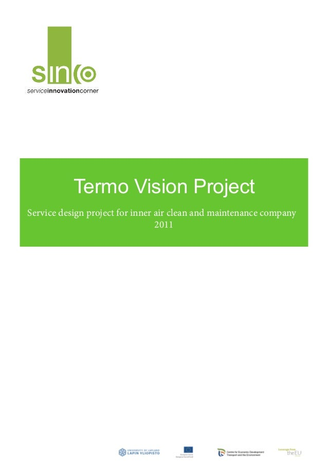 Termo Vision ProjectService design project for inner air clean and maintenance company                                 2011
