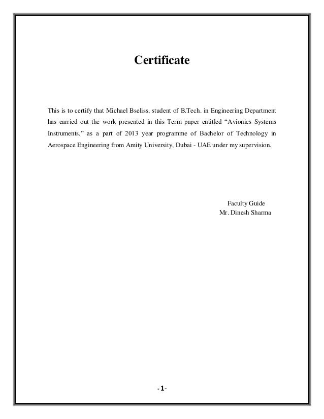 Certificate  This is to certify that Michael Bseliss, student of B.Tech. in Engineering Department has carried out the wor...