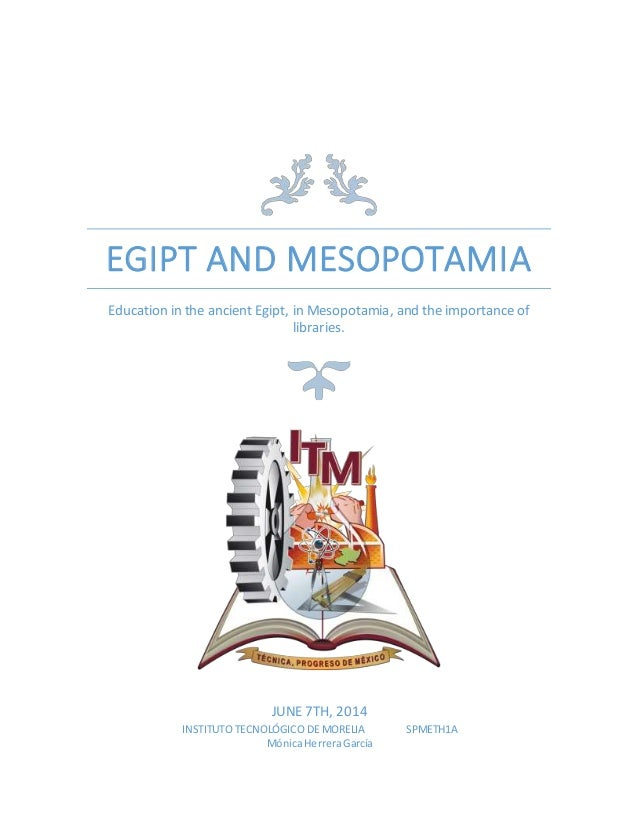 essays on egypt and mesopotamia Read comparison between mesopotamia and egypt free essay and over 88,000 other research documents comparison between mesopotamia and egypt ancient civilization thrived in the lands surrounding the mediterranean sea.