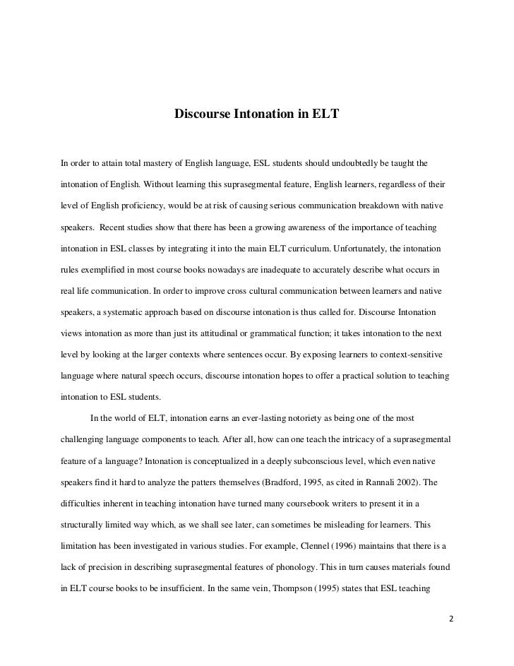 Discourse Intonation in ELTIn order to attain total mastery of English language, ESL students should undoubtedly be taught...