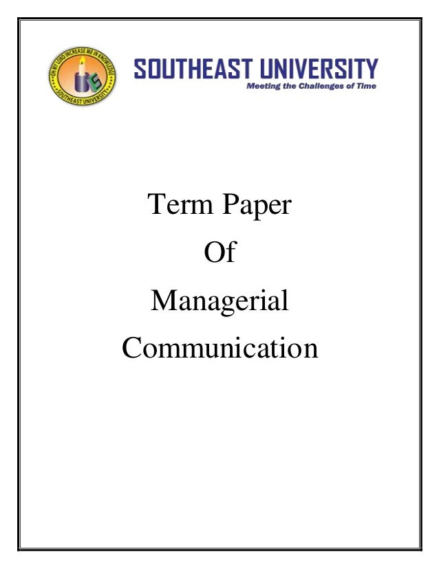 Term paper on managerial communication