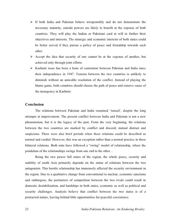 pak india relations essay India-pakistan relations india desires peaceful, friendly and cooperative relations with pakistan, which require an environment free from violence and terrorism.